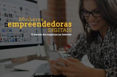"""""""Mulher empreendedora digital - o mundo dos negócios na Internet"""""""